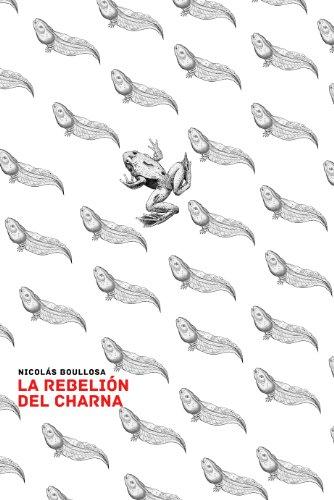 La rebelión del charna (Trilogía del Largo Ahora nº 2) por Nicolás Boullosa