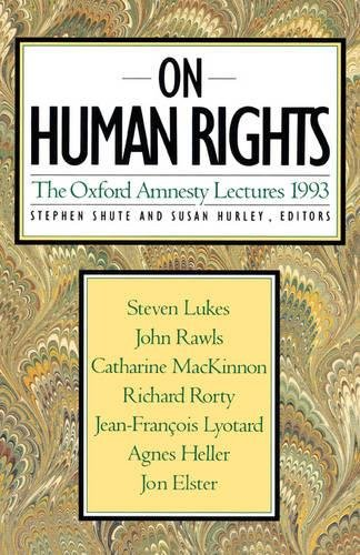 On Human Rights: Oxford Amnesty Lectures, 1993 (The Oxford Amnesty Lectures) por Stephen Shute