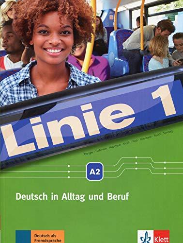 Linie 1 A2: Deutsch in Alltag und Beruf. Kurs- und Übungsbuch mit DVD-ROM (Linie 1 / Deutsch in Alltag und Beruf)