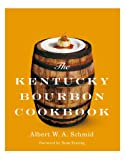 The Kentucky Bourbon Cookbook (English Edition)