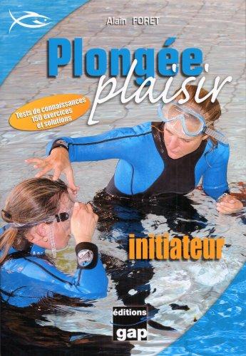 Plongée Plaisir : initiateur