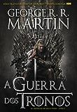 A Guerra dos Tronos (Portuguese Edition)