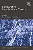 Comparative Constitutional Theory (Research Handbooks in Comparative Constitutional Law) -