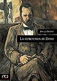 La coscienza di Zeno (Classici Vol. 222)
