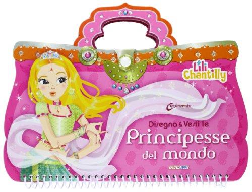 Disegna e vesti le principesse del mondo. Con adesivi. Ediz. illustrata