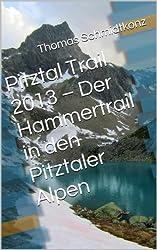 Pitztal Trail 2013 – Der Hammertrail in den Pitztaler Alpen