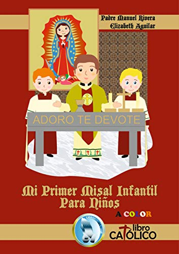 MI PRIMER MISAL INFANTIL PARA NIÑOS A COLOR eBook: Manuel Rivera ...