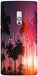 Snoogg Aloha Hard Back Case Cover Shield For Oneplus Two