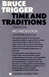 Time and Traditions: Essays in Archaeological Interpretation