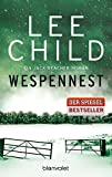 Wespennest: Ein Jack-Reacher-Roman (Die-Jack-Reacher-Romane, Band 15)