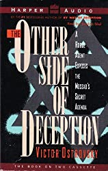 The Other Side of Deception: A Rogue Agent Exposes the Mossad's Secret Agenda