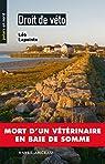Droit de véto: Mort d'un vétérinaire en Baie de Somme par Lapointe