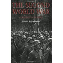 The Second World War: A world in flames (Essential Histories Specials)