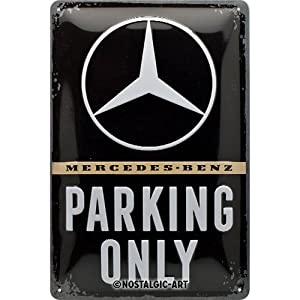 Nostalgic-Art 22276 Mercedes-Benz - Parking Only  | Retro Blechschild | Vintage-Schild | Wand-Dekoration | Metall | 20x30 cm