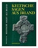 Keltische Sagen aus Irland - Martin Löpelmann