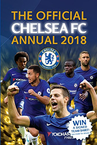 The Official Chelsea FC Annual 2018 (Annuals 2018)