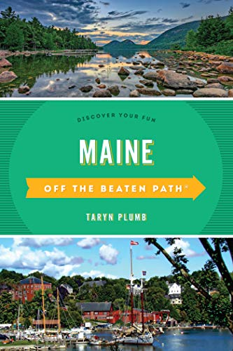 Maine Off the Beaten Path®: Discover Your Fun (Off the Beaten Path Series) (English Edition)