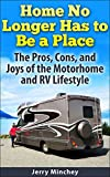 Best Places To Rv - Home No Longer Has to Be a Place: Review