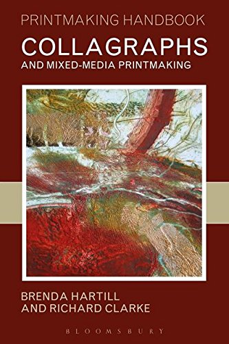 Collagraphs: And Mixed Media Printing
