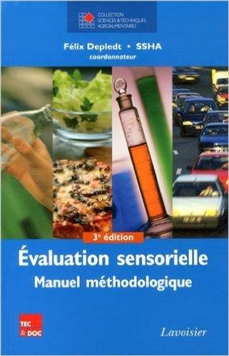 Evaluation sensorielle : Manuel méthodologique de Félix Depledt ( 18 octobre 2013 )