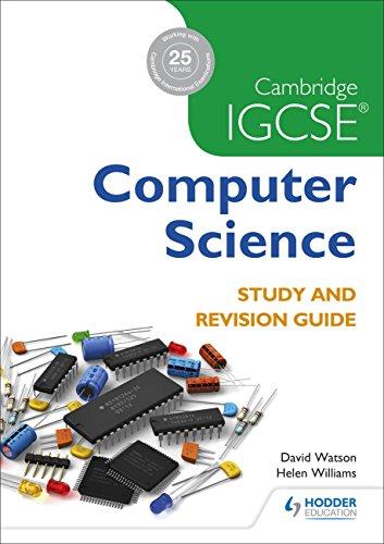 Cambridge IGCSE Computer Science Study and Revision Guide (Cambridge Igcse Study & Revisi)