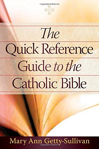 the-quick-reference-guide-to-the-catholic-bible-by-mary-ann-getty-sullivan-2014-08-15