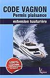 Code Vagnon permis plaisance : Extension hauturière...
