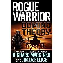 Rogue Warrior: Domino Theory by Richard Marcinko (2011-05-10)