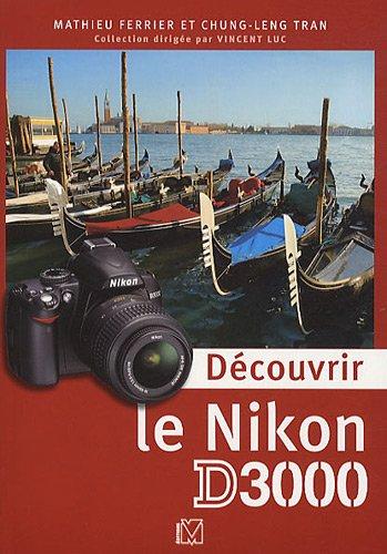 Dcouvrir le Nikon D3000