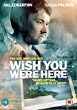 Wish You Were Here [DVD] [UK Import]