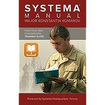 Systema Manual by Major Komarov (English Edition)