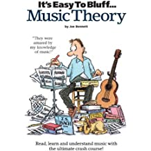 It's Easy To Bluff... Music Theory