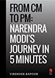 From CM to PM: Narendra Modi's Journey in 5 Minutes (Rupa Quick Reads)