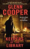 The Keepers of the Library (Will Piper) by Glenn Cooper (2013-06-25)