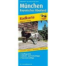 München - Bayerisches Oberland: Radwanderkarte mit Ausflugszielen, Einkehr- & Freizeittipps, wetterfest, reissfest, abwischbar, GPS-genau. 1:100000 (Radkarte / RK)