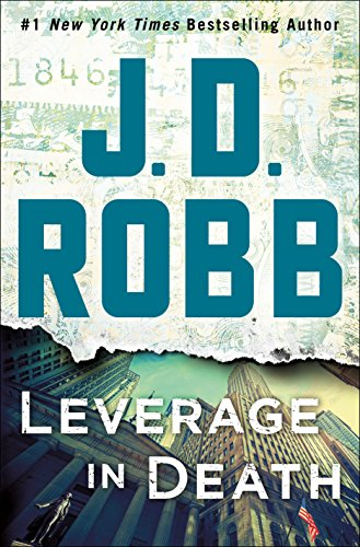Leverage in Death: An Eve Dallas Novel (In Death, Book 47) (English Edition)