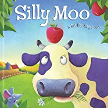 Silly Moo! (Lift-the-flap Book)