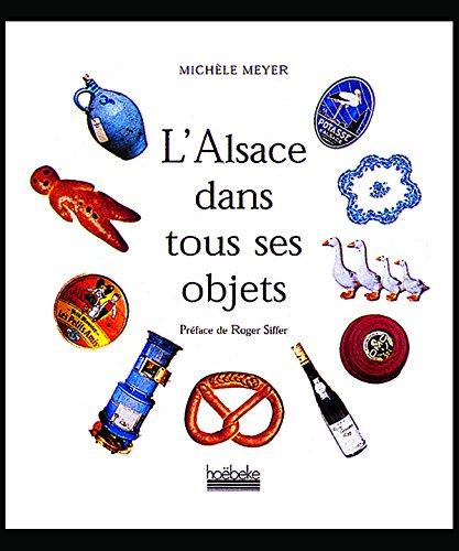 L'Alsace dans tous ses objets