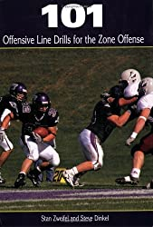 101 Offensive Line Drills for the Zone Offense by Stan Zweifel (2007-11-15)