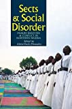 Sects & Social Disorder: Muslim Identities & Conflict in Northern Nigeria (Western Africa)
