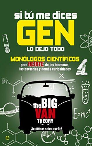 Si tu me dices Gen… (Fuera de colección) por The Big Van Theory