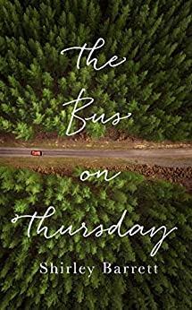 The Bus on Thursday by [Barrett, Shirley]