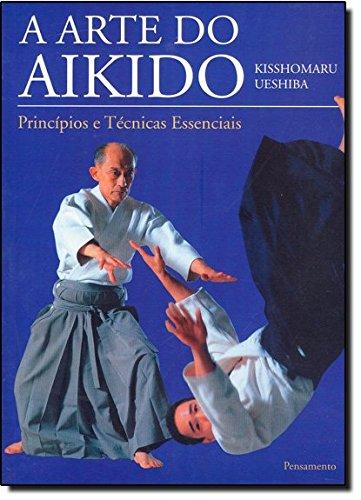 A Arte do Aikido (Em Portuguese do Brasil)