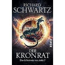 Der Kronrat: Das Geheimnis von Askir 7 (German Edition)