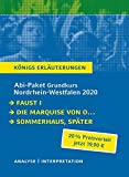 Abitur-Paket Nordrhein-Westfalen 2020. Deutsch Grundkurs - Königs Erläuterungen:: Faust I, Die Marquise von O..., Sommerhaus, später - Johann Wolfgang von Goethe