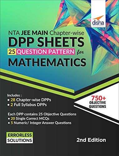 NTA JEE Main Chapter-wise DPP Sheets (25 Questions Pattern) for Mathematics 2nd Edition