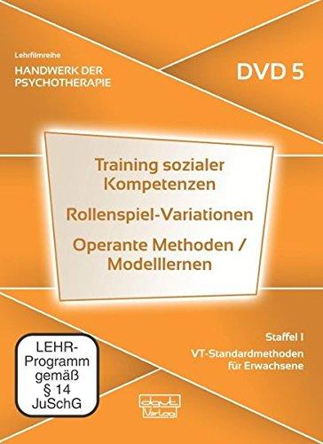 Training sozialer Kompetenzen · Rollenspiel-Variationen · Operante Methoden / Modelllernen, Staffel 1: VT-Standardmethoden für Erwachsene (DVD 5)