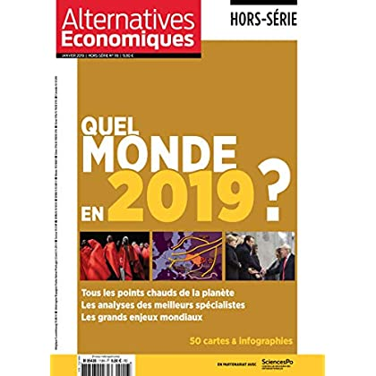 Alternatives Economiques - Hors-série - numéro 116 Quel monde en 2019 ?