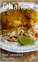 Dhansak: Parsi Cuisine (English Edition)