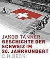 Europäische Geschichte im 20. Jahrhundert: Geschichte der Schweiz im 20. Jahrhundert